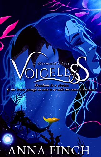 Voiceless: A Mermaid's Tale