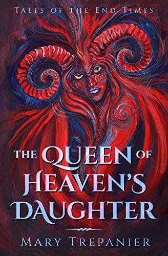 The Queen of Heaven's Daughter