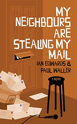 My Neighbours Are Stealing Ian  Edwards