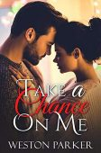 Take A Chance On Weston Parker