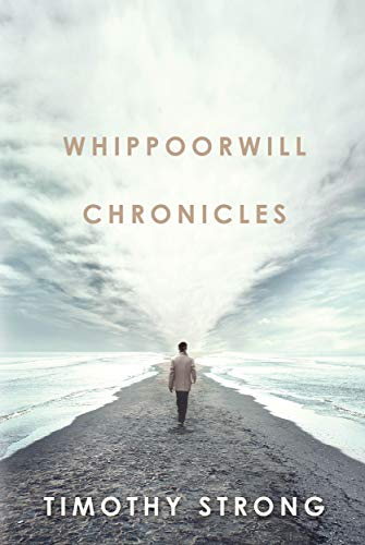 The Whippoorwill Chronicles