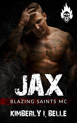 Jax: Blazing Saints MC