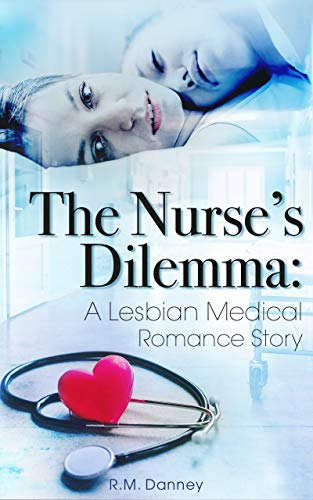 The Nurse's Dilemma