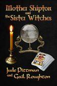 Mother Shipton and the Jude Pittman