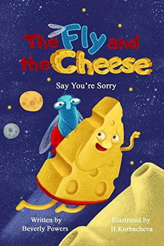 The Fly and the Cheese: Say You're Sorry