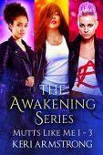 Awakening Series Mutts Like Keri Armstrong