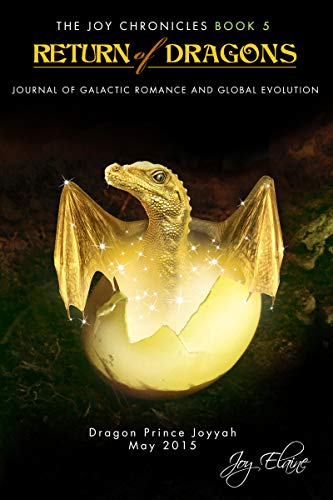 Return of Dragons: Journal of Galactic Romance and Global Evolution