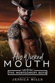 His Wicked Mouth Jessica Mills