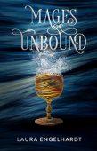 Mages Unbound Laura Engelhardt