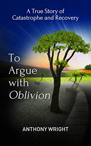 To Argue With Oblivion