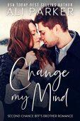 Change My Mind Ali Parker
