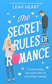 Secret Rules of Romance Leah Heart