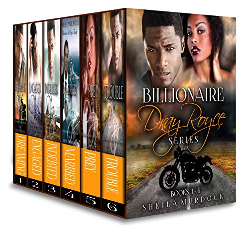 Billionaire Dray Royce Series Box Set: The African American Urban Fiction Romance Collection Books 1-6
