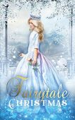 Fairytale Christmas Enchanted Quill Press