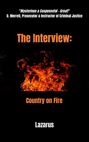 The Interview: Country on Fire