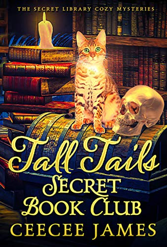 Tall Tails Secret Book Club (The Secret Library Cozy Mysteries 1)