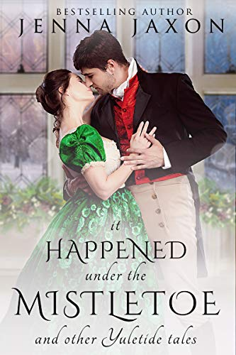 It Happened Under the Mistletoe and other Yuletide Tales
