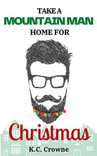 Take a Mountain Man Home for Christmas