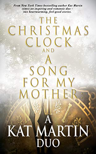 The Christmas Clock and A Song For My Mother