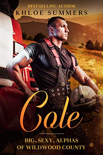 Cole: Big, Sexy, Alphas of Wildwood County