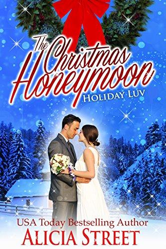 The Christmas Honeymoon