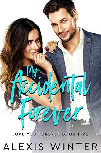 My Accidental Forever