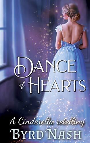 Dance of Hearts, a Cinderella Regency Romance retelling