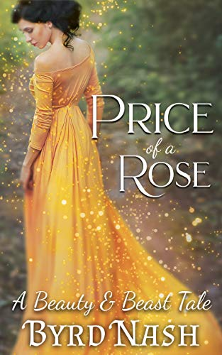Price of a Rose, a Beauty and Beast tale