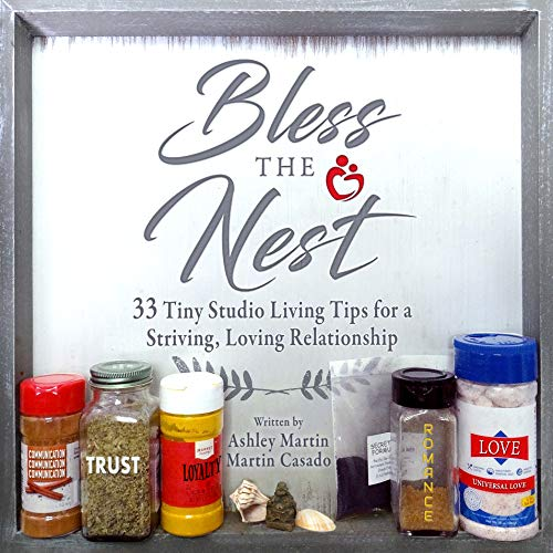 Bless the Nest: 33 Tiny Studio Living Tips for a Striving, Loving Relationship