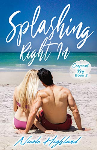 Splashing Right In (Crescent Key Book 2)