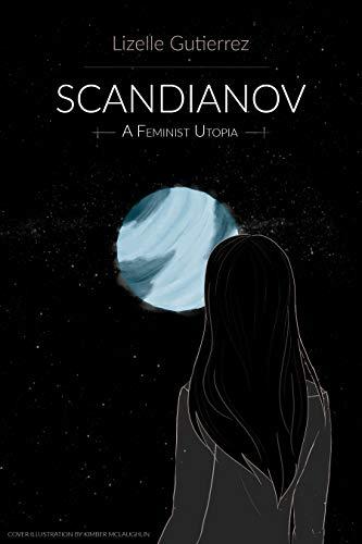 Scandianov: A Feminist Utopia