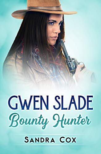 Gwen Slade, Bounty Hunter