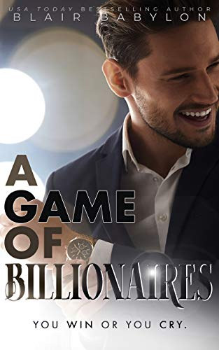 A Game of Billionaires: A Romantic Suspense Story