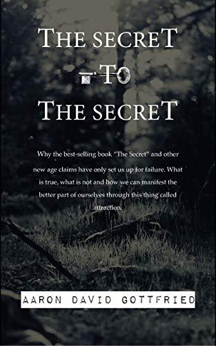 The Secret to the Secret