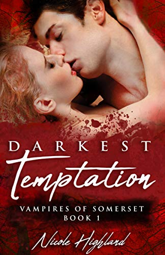 Darkest Temptation (Vampires of Somerset, Book 1)