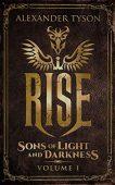Rise Sons of Light Alexander Tyson