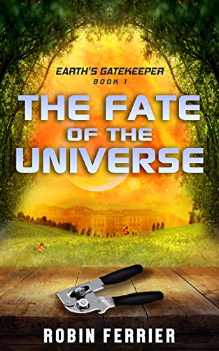 Earth's Gatekeeper: The Fate of the Universe