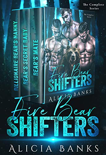 Fire Bear Shifters : The Complete Series Box Set