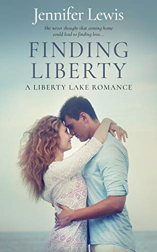 Finding Liberty: A Liberty Lake Romance