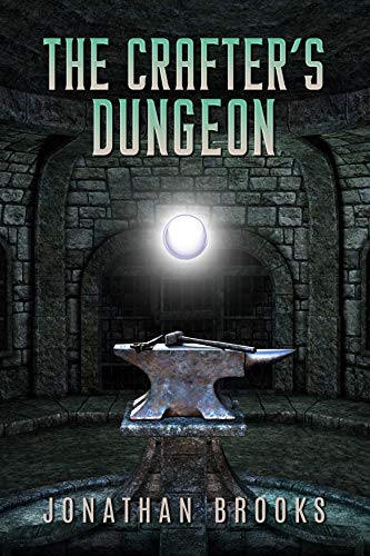 The Crafter's Dungeon: A Dungeon Core Novel
