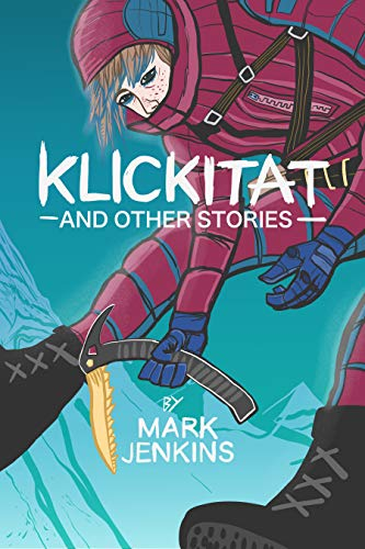 Klickitat and Other Stories