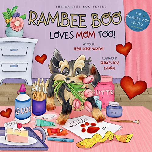 RAMBEE BOO LOVES MOM TOO!