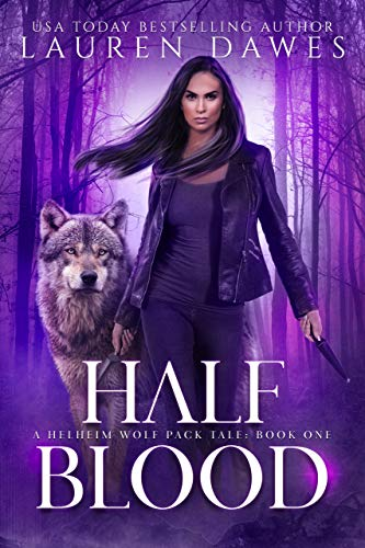 Half Blood: A Helheim Wolf Pack Tale (Half Blood Series Book 1)