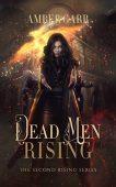 Dead Men Rising Amber Garr