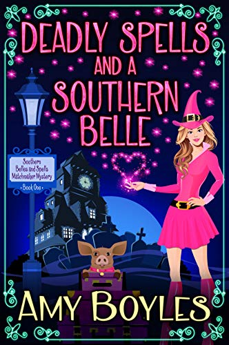 Deadly Spells and a Southern Belle