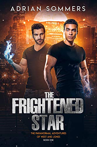 The Frightened Star (The Paranormal Adventures of West and Jones Book 1)