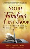 Your Fabulous First Book Andrea Susan Glass