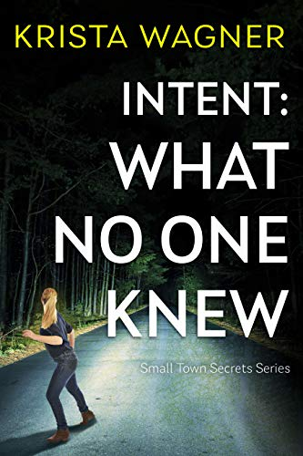 Intent: What No One Knew