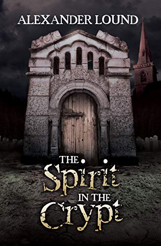 The Spirit in the Crypt