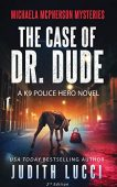 Case of Dr Dude Judith Lucci